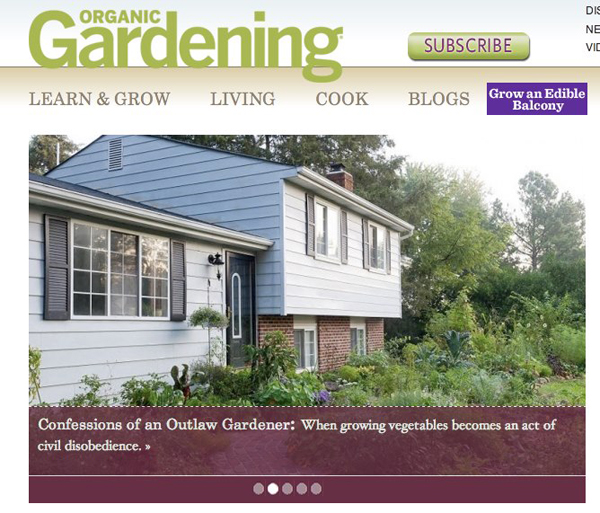 The Outlaw Garden is featured on the homepage of Organic Gardening Magazine's website